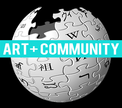 ART + COMMUNITY Edit-a-thon